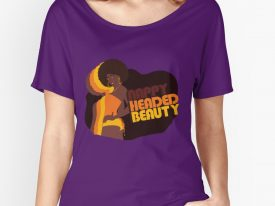 """""""Nappy Headed Beauty"""" Women's Relaxed Fit T-Shirt"""