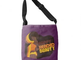 """Nappy Headed Beauty"" Cross Body Bag"
